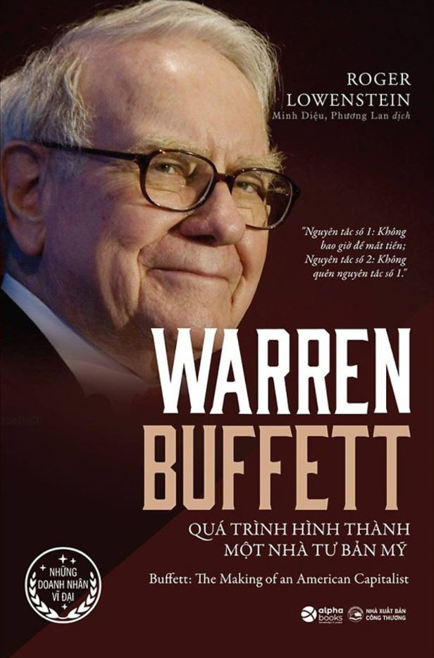 Warren Buffett Quá Trình Hình Thành Một Nhà Tư Bản Mỹ - Roger Lowenstein
