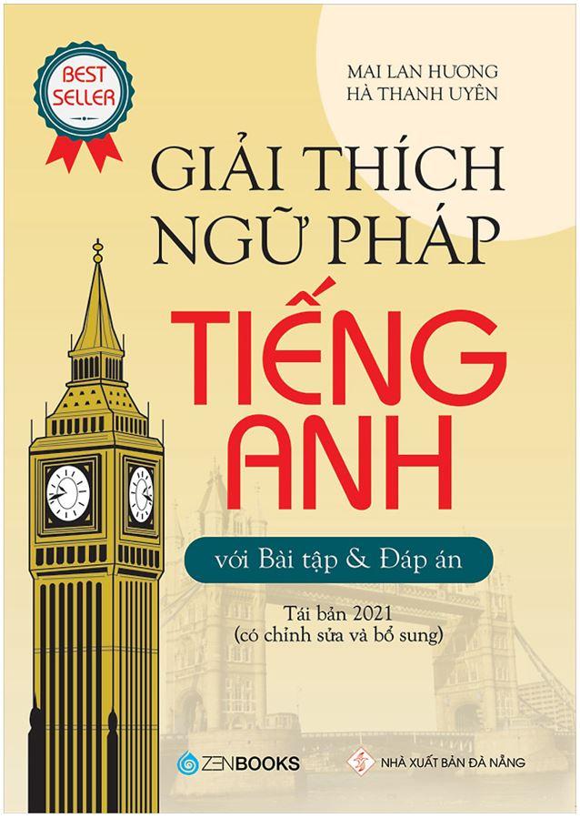 Giải thích Ngữ pháp tiếng Anh - Mai Lan Hương và Hà Thanh Uyên
