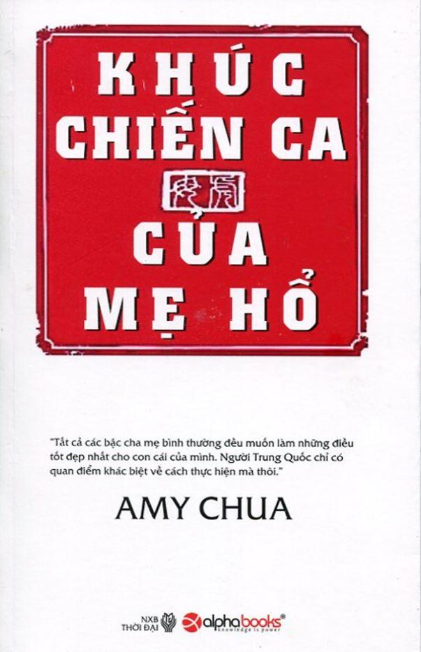 Khúc Chiến Ca Của Mẹ Hổ - Amy Chua