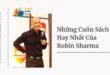 Những Cuốn Sách Hay Nhất Của Robin Sharma
