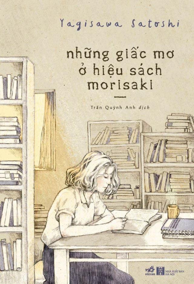 Những Giấc Mơ Ở Hiệu Sách Morisaki - Yagisawa Satoshi