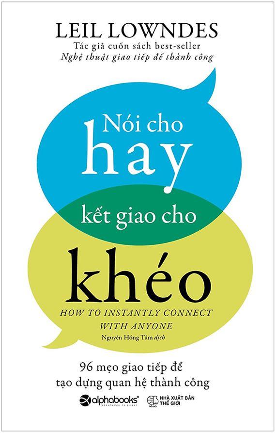 Nói Cho Hay Kết Giao Cho Khéo - Leil Lowndes