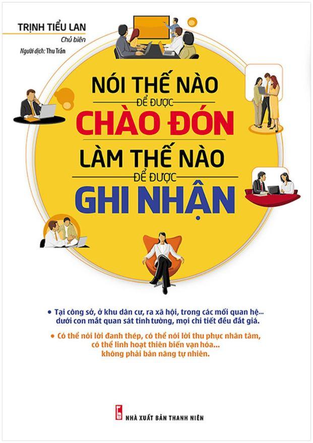 Nói Thế Nào Để Được Chào Đón, Làm Thế Nào Để Được Ghi Nhận - Trịnh Tiểu Lan