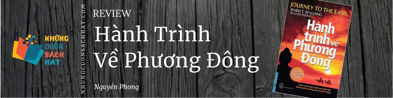 Review sách Hành Trình Về Phương Đông - Nguyên Phong