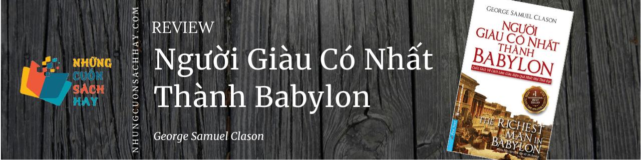 Review sách Người Giàu Có Nhất Thành Babylon - George Samuel Clason