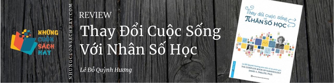 Review sách Thay Đổi Cuộc Sống Với Nhân Số Học - Lê Đỗ Quỳnh Hương
