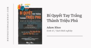 Trích dẫn sách Bí Quyết Tay Trắng Thành Triệu Phú - Adam Khoo