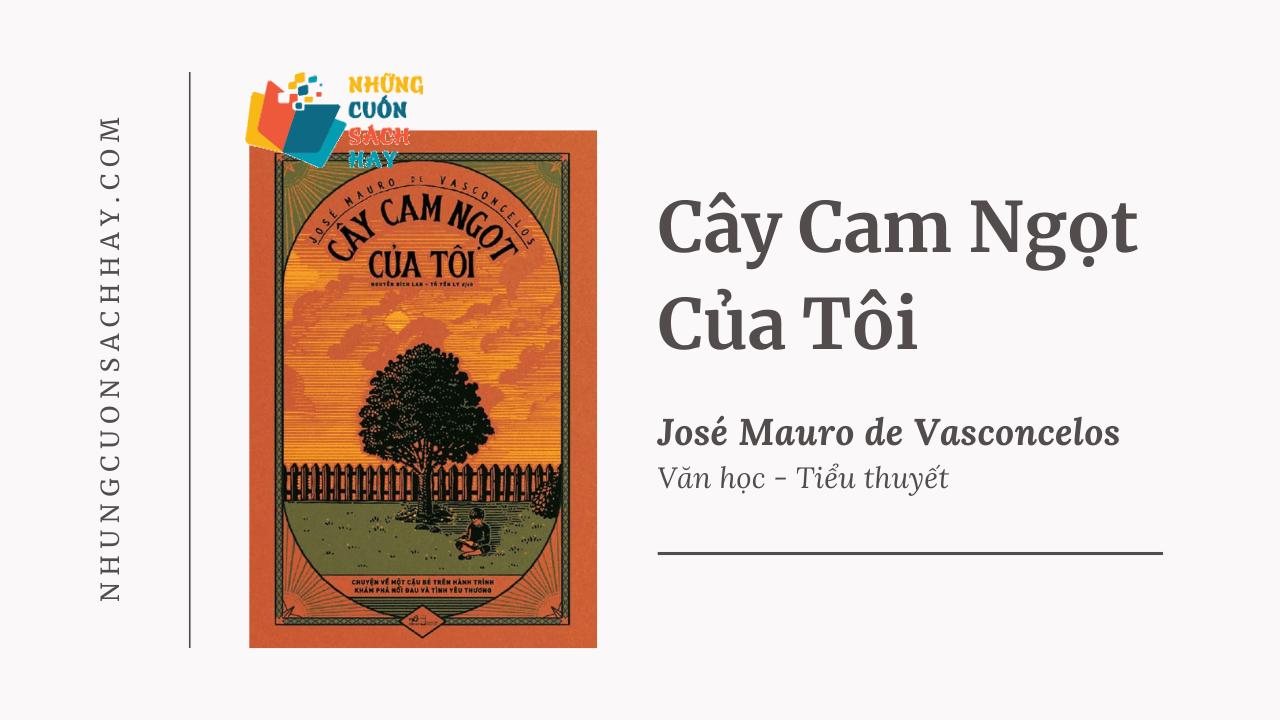 Trích dẫn sách Cây Cam Ngọt Của Tôi - José Mauro de Vasconcelos