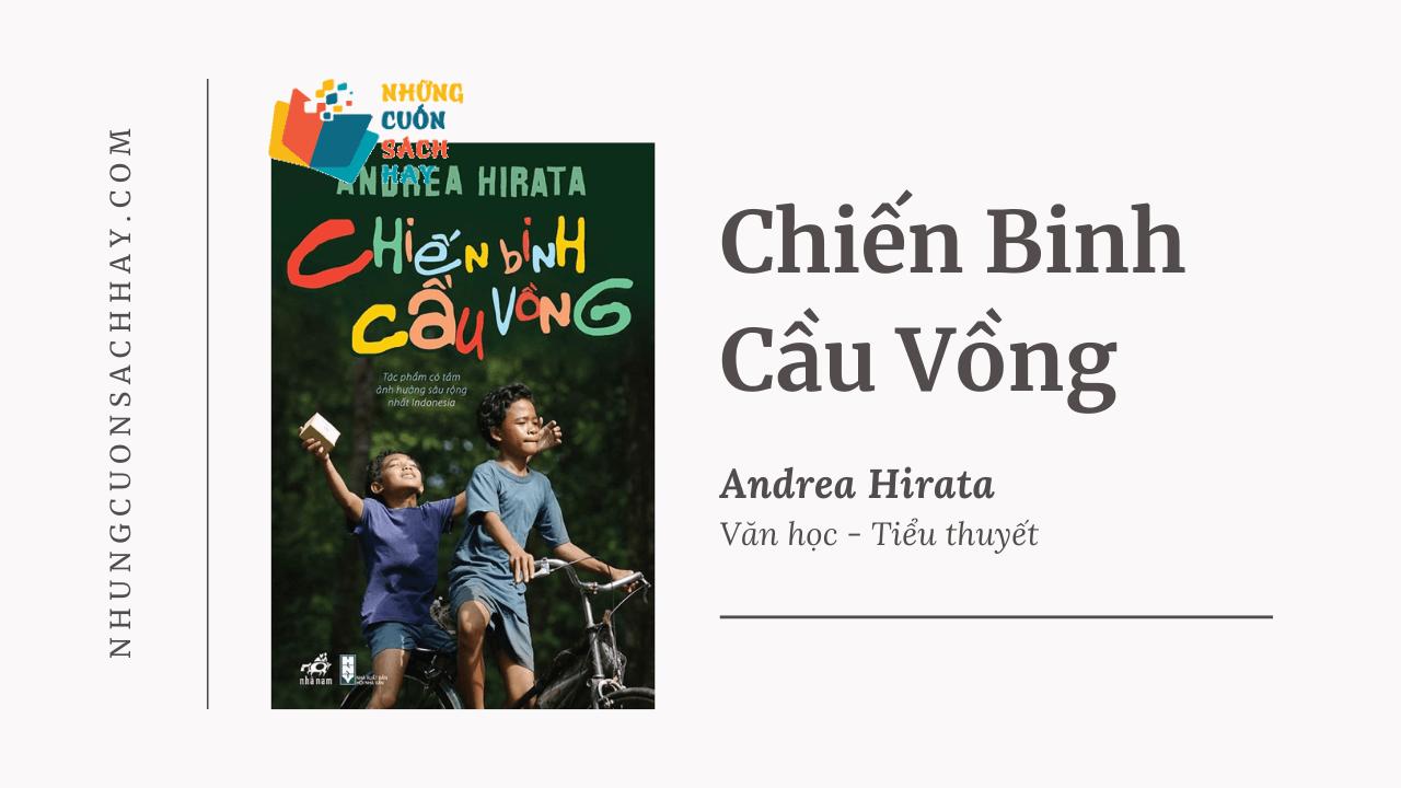 Trích dẫn sách Chiến Binh Cầu Vồng - Andrea Hirata