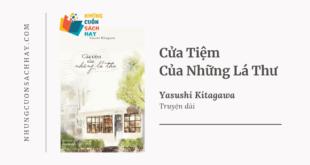 Trích dẫn sách Cửa Tiệm Của Những Lá Thư - Yasushi Kitagawa