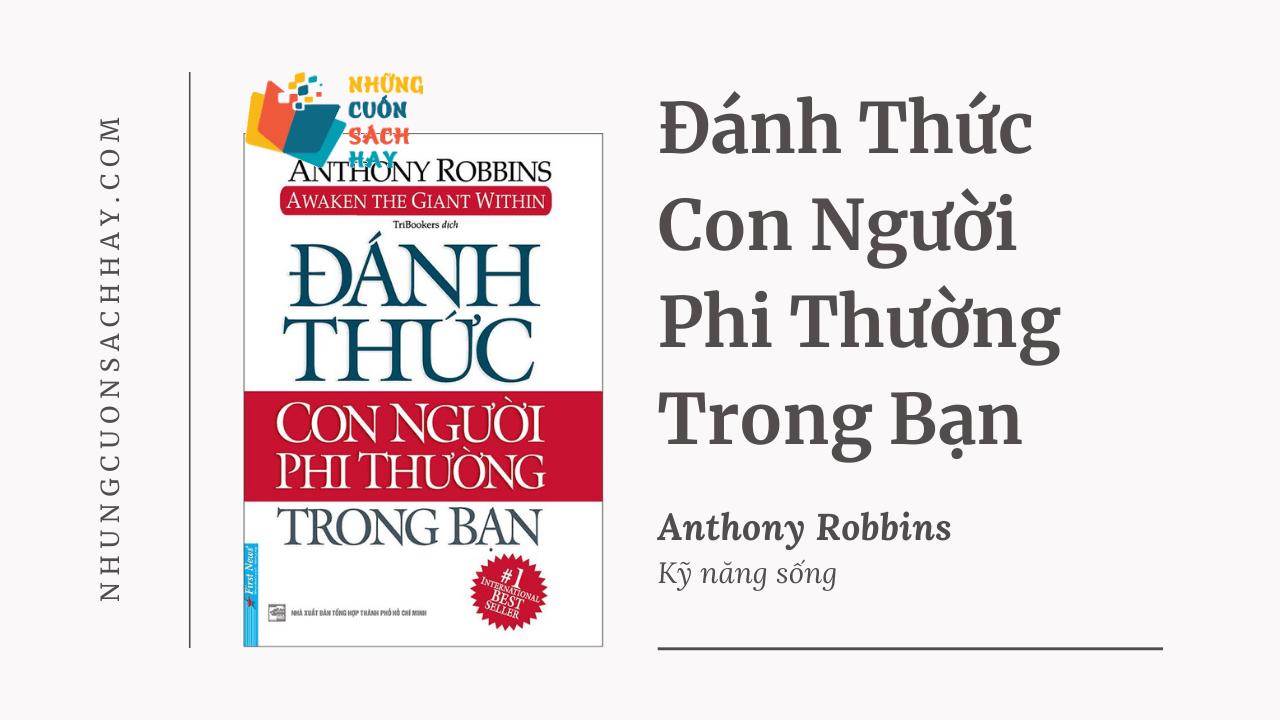 Trích dẫn sách Đánh Thức Con Người Phi Thường Trong Bạn - Anthony Robbins