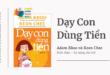 Trích dẫn sách Dạy Con Dùng Tiền - Adam Khoo và Keon Chee