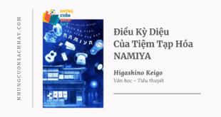 Trích dẫn sách Điều Kỳ Diệu Của Tiệm Tạp Hóa Namiya - Higashino Keigo