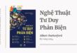 Trích dẫn sách Nghệ Thuật Tư Duy Phản Biện - Albert Rutherford