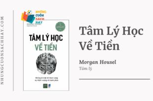 Trích dẫn sách Tâm Lý Học Về Tiền - Morgan Housel