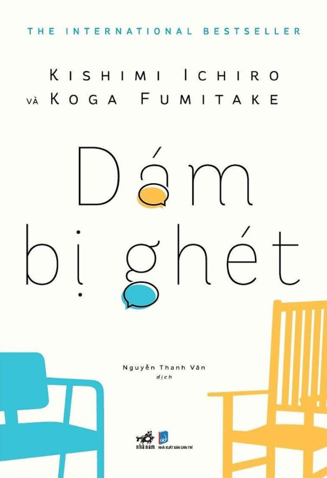 Dám Bị Ghét - Kishimi Ichiro và Koga Fumitake