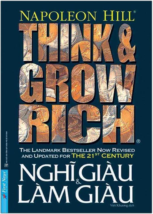 Nghĩ Giàu Và Làm Giàu - Think And Grow Rich - Napoleon Hill