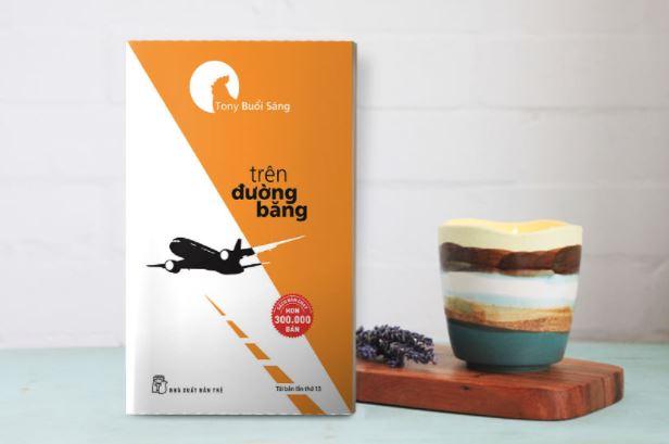 Thuận Trần review sách Trên Đường Băng - Tony Buổi Sáng