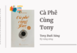 Trích dẫn sách Cà Phê Cùng Tony - Tony Buổi Sáng