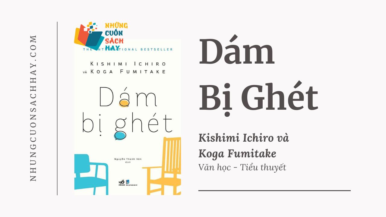 Trích dẫn sách Dám Bị Ghét - Kishimi Ichiro và Koga Fumitake
