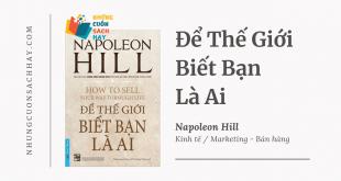 Trích dẫn sách Để Thế Giới Biết Bạn Là Ai - Napoleon Hill
