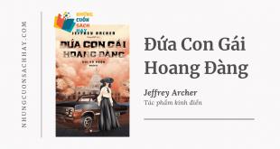 Trích dẫn sách Đứa Con Gái Hoang Đàng - Hai Số Phận - Phần 2 - Jeffrey Archer