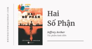 Trích dẫn sách Hai Số Phận - Jeffrey Archer