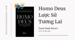 Trích dẫn sách Homo Deus - Lược Sử Tương Lai - Yuval Noah Harari