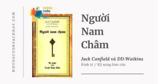 Trích dẫn sách Người Nam Châm - Jack Canfield và DD.Watkins