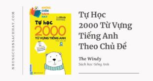 Trích dẫn sách Tự Học 2000 Từ Vựng Tiếng Anh Theo Chủ Đề - The Windy